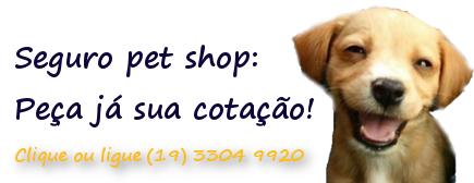 seguro para pet shop - faça sua cotação