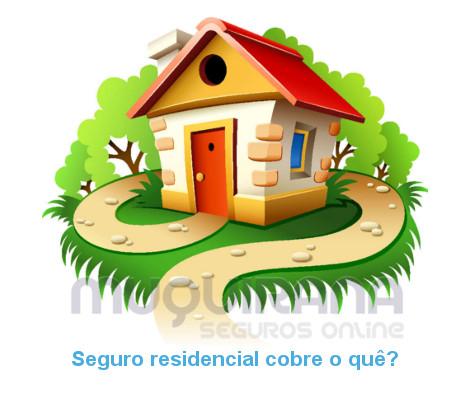 seguro residencial cobre o que