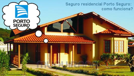 seguro residencial porto seguro - como funciona