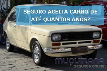 seguro de automovel aceita carro de até quantos anos 1