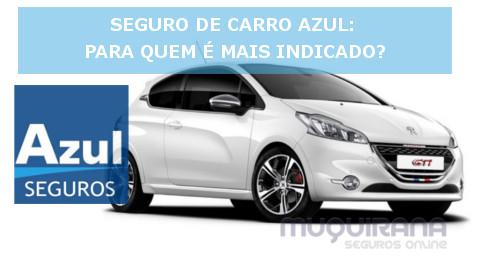 seguro de carro Azul - para quem é indicado