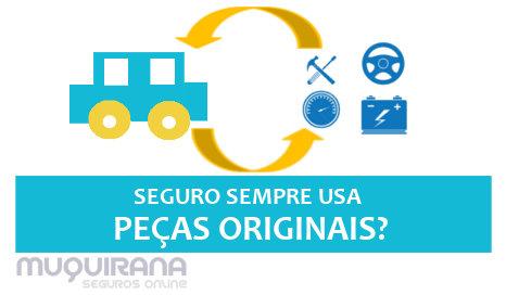 seguro de carro sempre usa peças originais