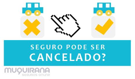 seguro pode ser cancelado