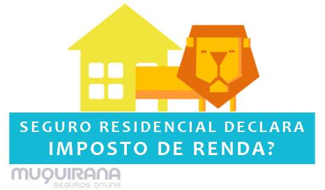 seguro residencial pode ser declarado no imposto de renda ou não pode