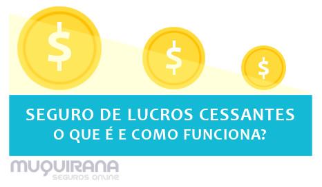 seguro de lucros cessantes o que é e como funciona
