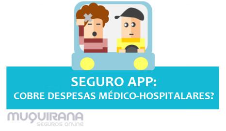 seguro app cobre despesas médico hospitalares ou não