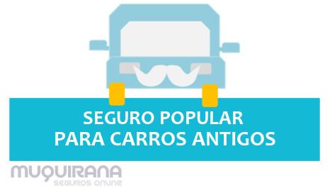 seguro popular para carros antigos