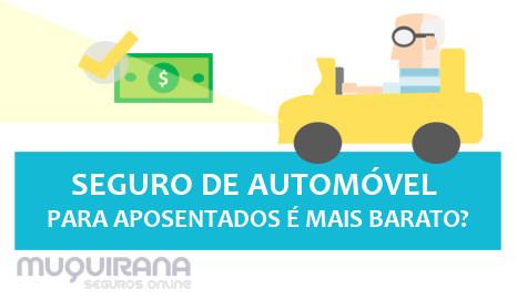 seguro de automóvel para aposentados é mais barato
