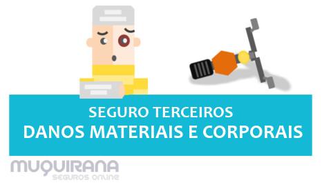seguro terceiros contra danos materiais e danos corporais
