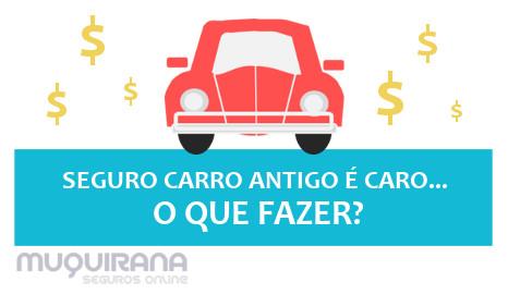 seguro carro antigo é muito caro - o que fazer - seguro somente terceiros
