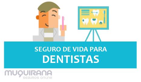 seguro de vida para dentistas - principais vantagens