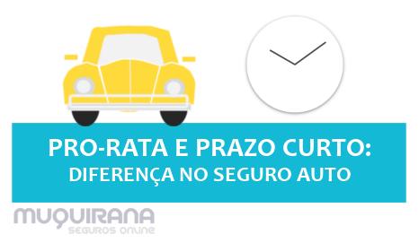 pro rata e prazo curto - diferença no seguro de carro