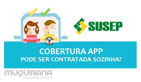 COBERTURA DE APP PODE SER CONTRATADA SOZINHA