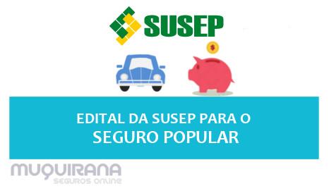 Edital da SUSEP sobre novo seguro popular