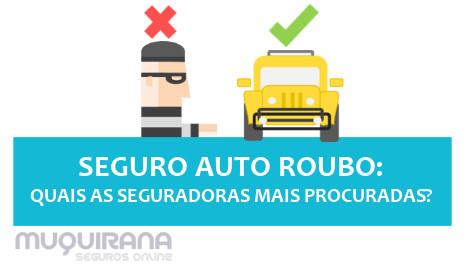 SEGURO ROUBO CARRO - QUAIS AS SEGURADORAS MAIS PROCURADAS