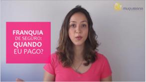 Vídeo - Franquia seguro:quando pago? [10 EXEMPLOS]