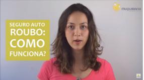 Vídeo - Seguro Auto Roubo: Como funciona?