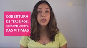 Vídeo - Cobertura de terceiros: 10 principais dúvidas das VÍTIMAS