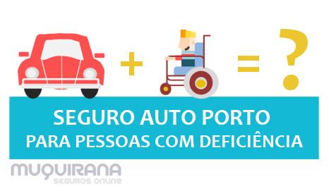 SEGURO AUTO PORTO PARA PESSOAS COM DEFICIENCIA - COMO FUNCIONA