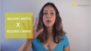 Vídeo - Seguro Moto x Seguro Carro: 5 diferenças