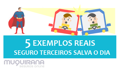5 EXEMPLOS REAIS QUANDO O SEGURO DE TERCEIROS TERIA SALVO O DIA