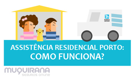 assistencia-residencial-porto-seguro-como-funciona