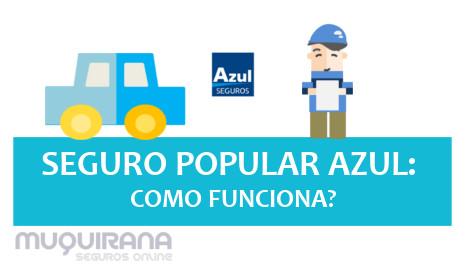 seguro-popular-azul-como-funciona-com-opinioes